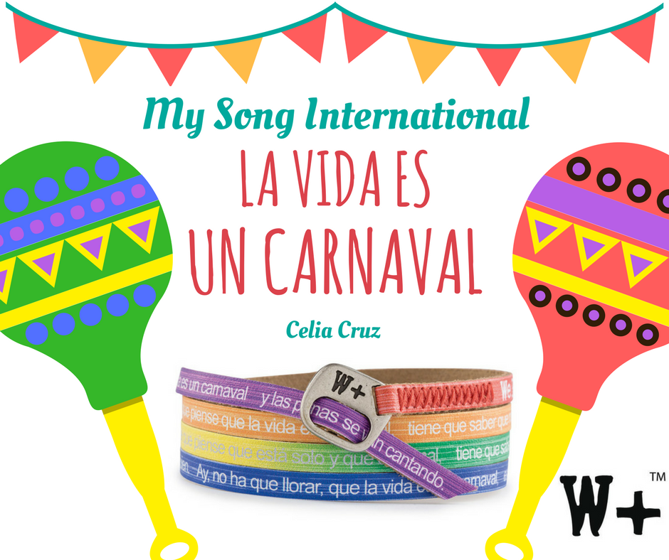 My Song International: La vida es un carnaval